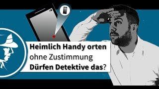 Heimlich Handy orten ohne Zustimmung - Dürfen Detektive das? | Detektei Taute® | Der Wanzenjäger