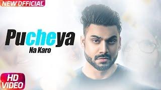 Pucheya Na Karo – Sammy Singh
