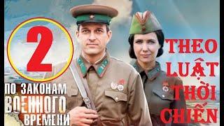 Theo luật thời chiến - Mùa 1. Tập 2: Kẻ đội lốt | Phim lịch sử chiến tranh (2015)