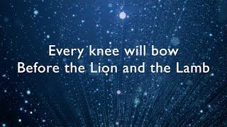 Lion and the Lamb lyrics / music video - Bethel Music (Leeland)