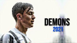 Paulo Dybala - Demons - Imagine Dragons • Skills & Goals • 2021