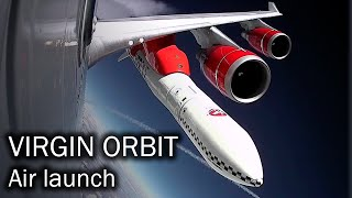 Virgin Orbit - from an airplane into space