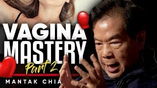 How To Master The Vagina Part 2   Mantak Chia On London Real