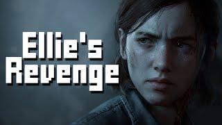 ELLIE'S REVENGE - The Last of Us 2 THEORY/ANALYSIS [The Last of Us Part II E3 2018]