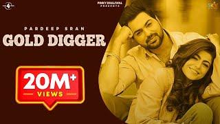 Gold Digger – Pardeep Sran