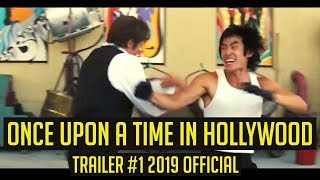 Once Upon a Time in Hollywood Trailer #1 2019 Official