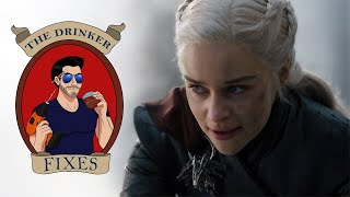 The Drinker Fixes... Game of Thrones