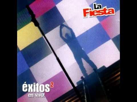 La Fiesta - Enganchados Exitos en vivo 2 (Yo tu Amor Infiel-Aventurera-Ella Mintió)