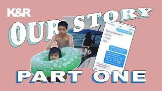 OUR STORY PART 1: FIRST ATTRACTIONS