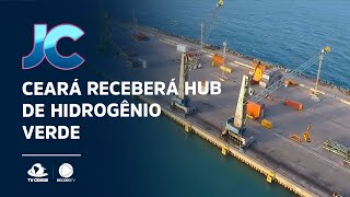 Ceará receberá HUB de hidrogênio verde