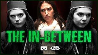 THE IN-BETWEEN 360 Video w/ Nina & Randa #Room301