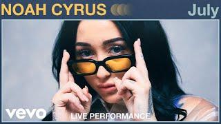 "Noah Cyrus - ""July"" Live Performance | Vevo"