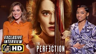 Allison Williams and Logan Browning Interview for THE PERFECTION (2019)