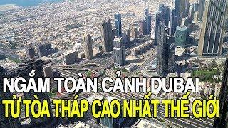 Toàn cảnh Dubai   Viet Nam Life and Travel   BKB CHANNEL