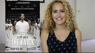 The Knick TV Review - Episode 1: Method and Madness (NO SPOILERS)
