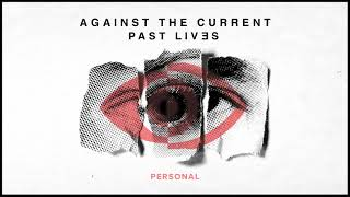 Against The Current: Personal (OFFICIAL AUDIO)