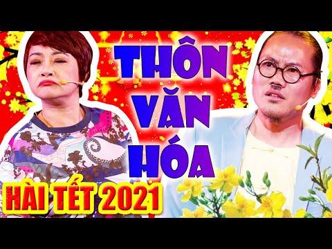 Hài Tết 2021 | THÔN VĂN HÓA | Phim Hài Tết Hay Mới Nhất Cười Đau Bụng Bầu