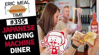 Vending Machine Restaurant - Eric Meal Time #395