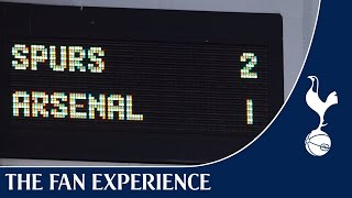 Spurs 2-1 Arsenal | The Fan Experience