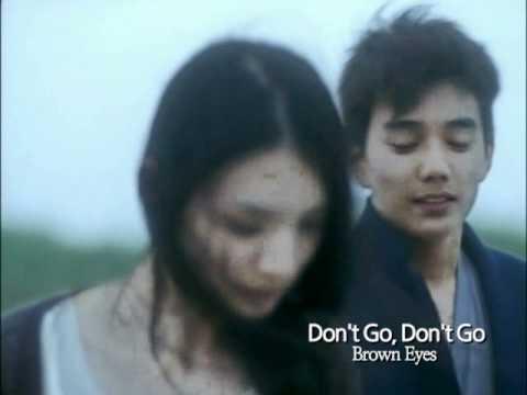 Brown Eyes (브라운아이즈) - Don't Go, Don't Go (가지마, 가지마)