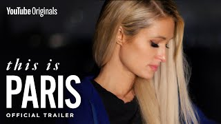 The Paris Hilton you never knew | This Is Paris (Official Trailer)
