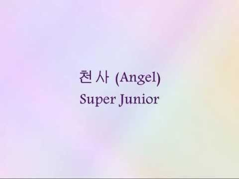 Super Junior - 천사 (Angel) [Han & Eng]