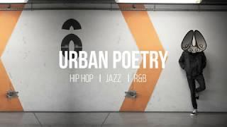 Urban Poetry 🎧 jazz | hip hop mix