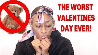 THE WORST VALENTINES DAY EVER !!!- STORYTIME