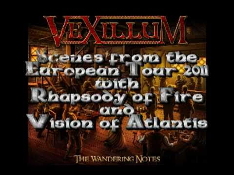 Vexillum - The Traveller, Scenes from the Tour 2011