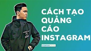 Hướng dẫn tạo chiến dịch quảng cáo đầu tiên trên Instagram   Kiemtiencenter