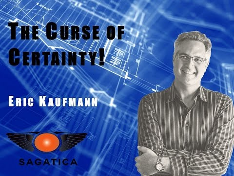 The Curse of Certainty - Eric Kaufmann