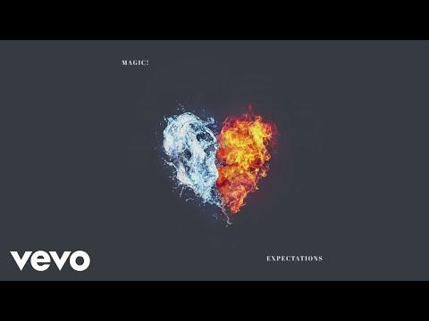 MAGIC! - Expectations (Audio)