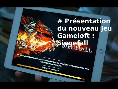 Prise en main de Siegefall avec Gameloft - YouTube
