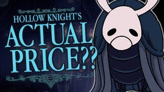 How Much Is Hollow Knight REALLY Worth?!?