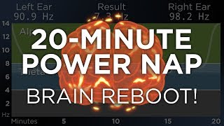 20-Minute POWER NAP for Energy and Focus: The Best Binaural Beats