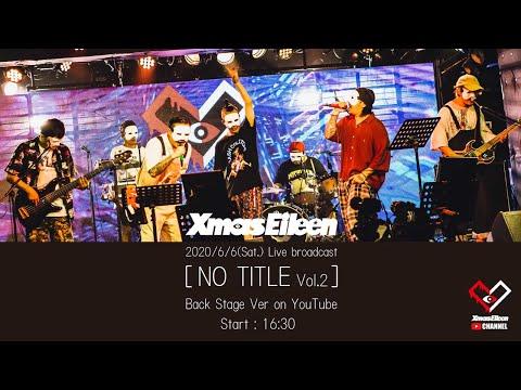 NO TITLE Vol.2 Backstage ver1