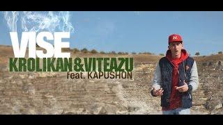 Krollikan&Viteazu cu Kapushon - Vise (Oficial Video)