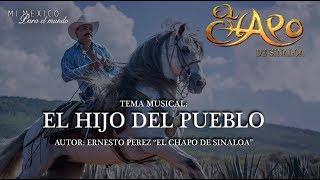"""El Chapo De Sinaloa - EL HIJO DEL PUEBLO """"Versión Banda"""" (VIDEO LYRIC)"""