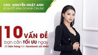 KINH DOANH ONLINE 03 - 10 cách tối ưu để bán hàng hiệu quả by #CeoNguyễnNhậtAnh