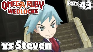 Pokémon Omega Ruby Wedlocke, Part 43: Steven of the Universe!