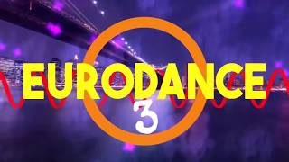 #eurodance The Best of 90s Eurodance Hits MegaMix Changa de los 90 #3  ( 93 94 95 96 97 ) (2019)