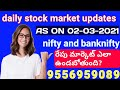 daily stock market updates in telugu | as on 02-03-2021 | nifty and bank nifty |3 best stocks