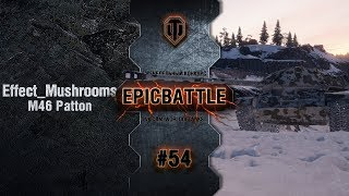 Превью: EpicBattle #54: Effect_Mushrooms / M46 Patton