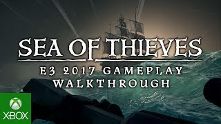 Sea of Thieves - E3 2017 - 4K Gameplay Walkthrough