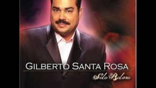 Pueden decir.  Gilberto Santa Rosa