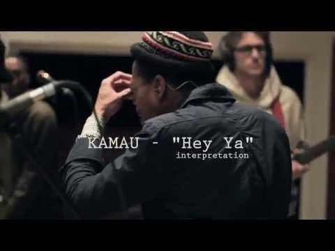 KAMAU - Hey Ya Cover / Interpretation - Live
