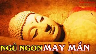 Nghe Hết Lời Phật Dạy Này Mỗi Đêm ngủ ngon giấc May Mắn Tự tìm đến thuận lợi vô cùng