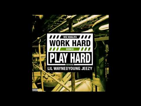 Baixar Wiz Khalifa - Work Hard Play Hard (Remix) ft. Lil Wayne & Young Jeezy (Explicit)