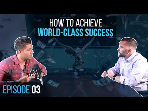 How to become WORLD-CLASS? - Success podcast #3