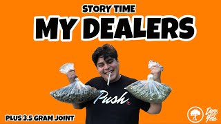 My Dealers - STORY TIME